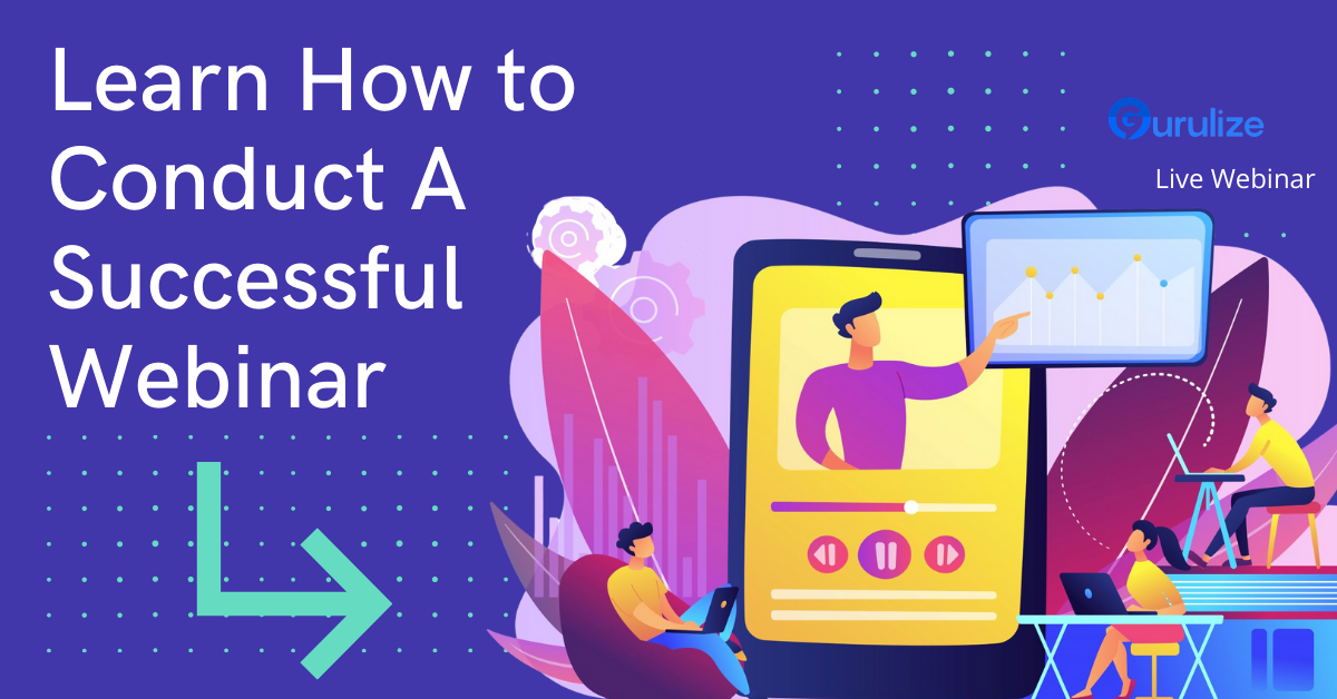 18 Tips to Conduct a Successful Webinar
